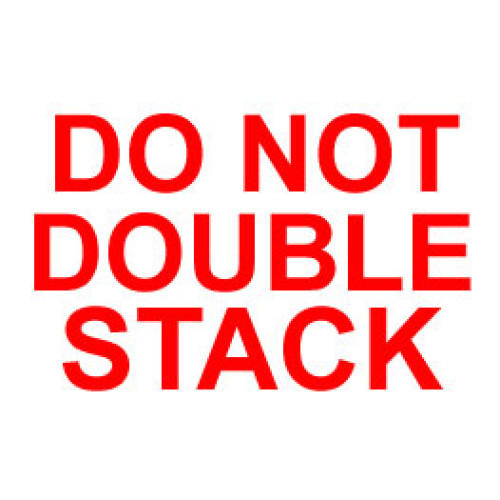 Packing Do Not Double Stack Label